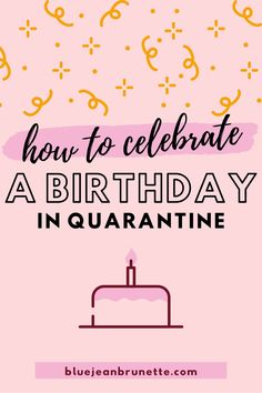Have to celebrate a birthday at home in quarantine? These 9 creative ideas will actually get you excited about celebrating your birthday at home! Funny Birthday Gifts, Adult Birthday Party, Birthday Messages, Birthday Celebration, Birthday Stuff, Best Friend Birthday Surprise, Husband Birthday, Birthday Room Decorations, Birthday Ideas For Her