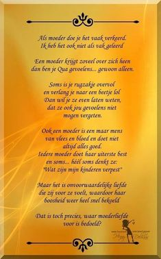 Mother Family, Dutch Quotes, Daughter Quotes, Mothers Love, Favorite Quotes, Qoutes, Things I Want, Poems, My Life