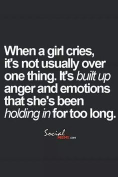 When A Girl Cries. The Dudes Guys The Men Keep This Post In Mind When U See  Ur Girlfriend, Just A Friend That Is A Girl ,or Ur Wife Crying!