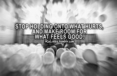 Let go of the hurt & let love find you!!
