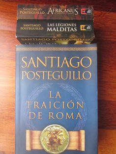 Santiago Posteguillo trilogía de las Guerras Púnicas http://deproapopa.blogspot.com.es/2014/04/a-mi-la-legion.html