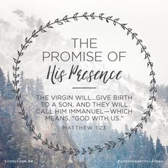 """Day 1- The Promise of His Presence // The virgin will…give birth to a Son, and they will call Him Immanuel- which means, """"God with us."""" {Matthew 1:23} // 25 Days of Christmas Promises #incourageChristmas"""