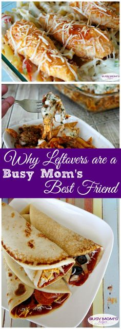 Why leftovers are a Busy Mom's Best Friend - plan leftover nights into your weekly menu or meal plan for saving money, time and making dinnertime easier!