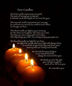 Four Candles.I think I'm going to do this as part of my Samhain Ritual. Ritual De Samhain, Miss You Dad, Poems Beautiful, Beautiful Beach, Beautiful Soul, Grief Loss, After Life, In Loving Memory, First Love