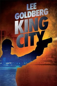 Amazon.com: King City eBook: Lee Goldberg: Kindle Store