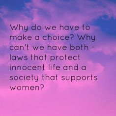 An Open Letter to My Prochoice Friends