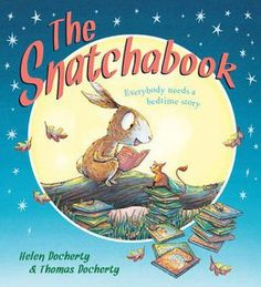 Shortlisted for Years: Best Picture Book. The Snatchabook by Helen Docherty, illustrated by Thomas Docherty. Illustrator, Handmade Gifts For Friends, Children's Literature, Bedtime Stories, Album, Conte, New Books, Childrens Books, Fairy Tales