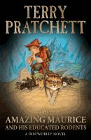 Amazing Maurice and his Educated Rodents by Terry Pratchett: (Series) Discworld: bk.28