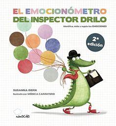 El Emocionómetro Del Inspector Drilo: Amazon.es: monica Isern Susanna;carretero: Libros