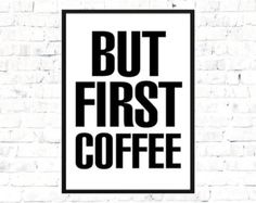 """Typography Print Poster """" But First Coffee"""" Modern Wall Decor, Minimalist Home Decor, Kitchen Poster, Coffee"""