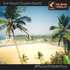 The white sandy beach is one amongst the lesser-crowded beaches of Goa and is a serene and calm place to spend a beautiful holiday.