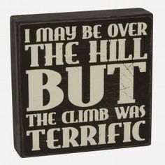 Typography Over The Hill Box Sign