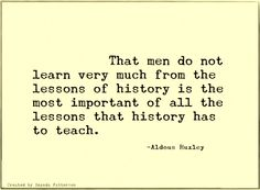 Quotable - Aldous Huxley