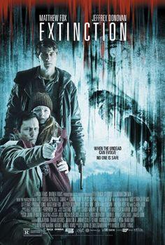 Extinction (I) (2015) Stars: Matthew Fox, Jeffrey Donovan, Quinn McColgan