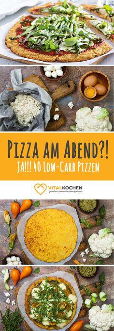 40 Low-Carb Pizza-Rezept zum Abendessen mit Blumenkohlboden - Einfach, schnell & gesund Abnehmen mit den abwechslungsreichen vegetarischen und mischkost Rezepten von Vitalkochen.de