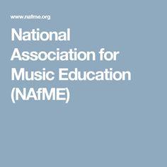 National Association for Music Education (NAfME)