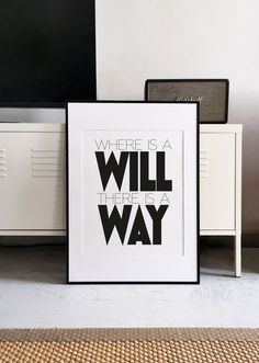 Where is a will, there is a way - modern typography quote print, inspiring life statement for framing, scandi style home wall decor, size Office Wall Decor, Home Wall Decor, Home Wall Art, Modern Typography, Typography Quotes, Monthly Quotes, Big Wall Art, Ikea Frames, Black And White Posters
