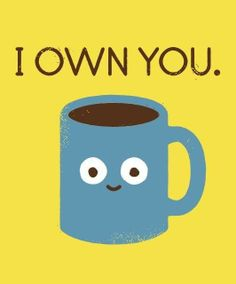 If coffee could talk.