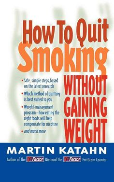 The author of The T-Factor Diet explains how dieting after quitting smoking increases nicotine cravings and offers advice on the best method of quitting, beneficial exercises, and the right foods to e