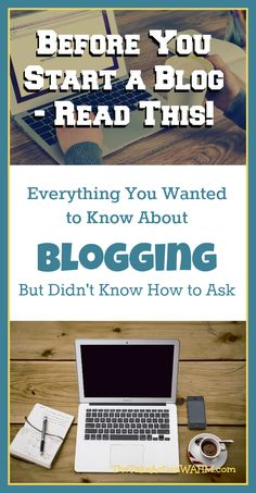 Everything You Need To Know Before You Start a Blog - Have you seen other people blogging and wondered if it's something you could do too? Read this post to find out! |blogging | content | how to blog