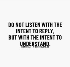 Yes! We've all made this mistake before. learn to sit & listen to understand their side then calmly explain yours then coming to a solution/agreement. #toogrownfordrama
