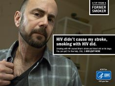"""Brian was in good health and managing his HIV, but still smoking.  Then he had a stroke. Now he encourages others to quit. """"Quitting smoking would be your greatest achievement."""""""