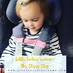 Does anyone else have a little Houdini? My 2 year old is such an escape artist and is constantly wiggling her arms out of her car seat and pushchair straps. We've been roadtesting the Strap Stop which solves this problem, find out more here:  http://www.3littleladiesandme.com/2016/10/little-ladies-review-strap-stop.html