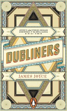 Dubliners, by James Joyce: book cover art by German designer Apfel Zet. Nice.