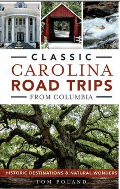 Midlands author shares South Carolina hidden gems in travel book Columbia South America, Columbia South Carolina, South Carolina Vacation, South America Travel, North Carolina, Carolina Girls, North America, Carolina Beach, Asheville