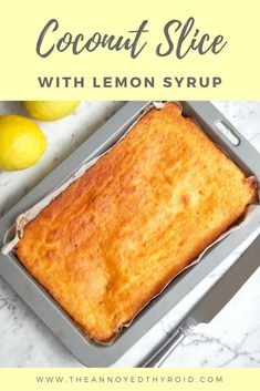 A simple and delicious coconut slice topped with tangy lemon syrup. So easy to make in the Thermomix. Coconut Recipes, Lemon Recipes, Sweet Recipes, Baking Recipes, Cake Recipes, Dessert Recipes, Lemon Syrup Cake, Vanilla Cake, Lemon And Coconut Cake