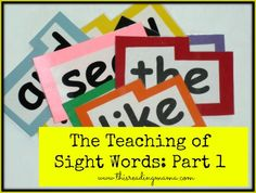 The Teaching of Sight Words: Part 1