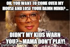 oh please do it madea memes - Google Search                                                                                                                                                                                 More