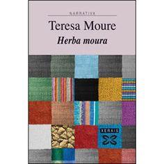 EDICIONS XERAIS DE GALICIA - Herba moura (Tapa blanda)