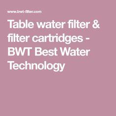 Table water filter & filter cartridges  - BWT Best Water Technology