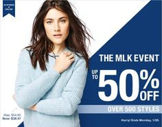 IN STORES & ONLINE | THE MLK EVENT | UP TO 50% OFF | OVER 500 STYLES | Hurry! Ends Monday, 1/20.