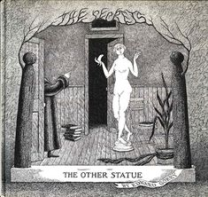 The Other Statue is a bizarre and macabre murder mystery that could only come from the world of Edward Gorey. Wells, Don Kenn, Edward Gorey Books, American Artists, Dark Art, Line Art, Creepy, Illustration Art, Retro Illustrations