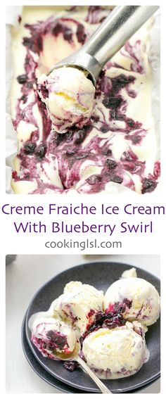 Creme Fraiche Ice Cream With Blueberry Swirl Charles Phan The slanted Door Modern Vietnamese Cuisine. Creamy and delicious. Best Ice Cream Maker, Yummy Ice Cream, Healthy Ice Cream, Creme Fraiche, Cream Fraiche Recipe, Ice Cream Desserts, Frozen Desserts, Ice Cream Recipes, Frozen Treats