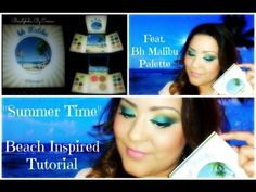 ▶ ♥Bh Malibu Palette♥ Summer Inspired Tutorial - YouTube