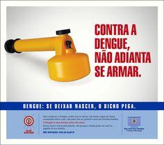 Anúncios de Jornal para a Prefeitura de São José dos Campos - Campanha contra a Dengue Propaganda E Marketing, Workplace Safety, Town Hall, Campaign, Advertising, Frases