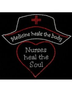 Rhinestone Transfer - Nurses Heal the Soul