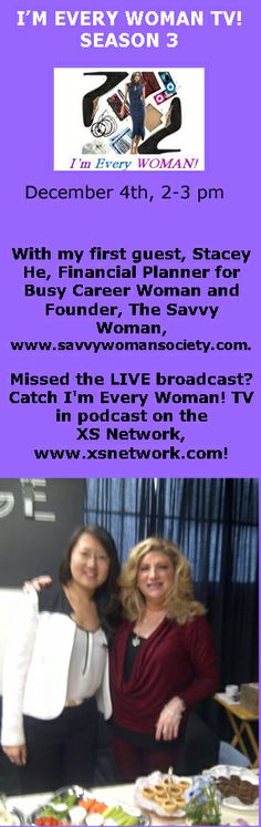 Janette Burke with Stacey He, Financial Planner for Busy Career Woman and Founder, The Savvy Woman, www.savvywomansociety.com.