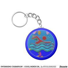 SWIMMING CHAMPION  : COOL MINDS IN HOT TIMES KEYCHAIN