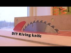 Adding a Riving Knife for Table Saw Safety | Hackaday