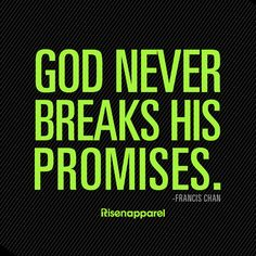 God never breaks His promises!