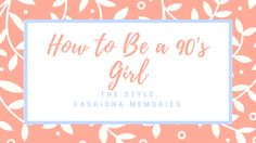 how to be a girl 90s Girl, Grief, Memories, Learning, Makeup, Frame, Kids, Style, Memoirs