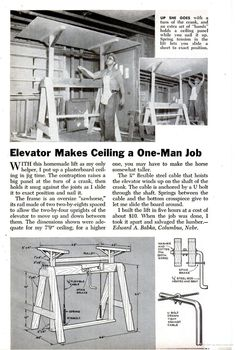 Elevator makes Ceiling a One-Man Job. page 210 - addition of wheels would assist. Diy Wood Projects, Diy Projects To Try, Wood Crafts, Garage Tools, Garage Workshop, Homemade Tools, Diy Tools, Woodworking Jigs, Woodworking Projects