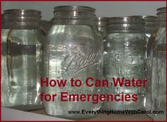 How to Can Water for Emergencies, Emergency Preparedness