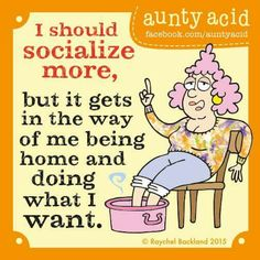 yeah   it is called    RETIREMENT  !!!!!!   that is exactly what i am doing !!?? lol lol lol  i highly recommend it !!... lol loll oooooooo   : c )