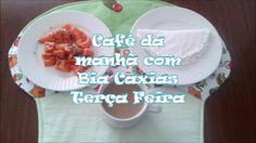 Bia Caxias: Café da manhã  - Terça Feira