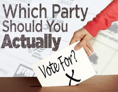 Which Party Should You Actually Vote For?
